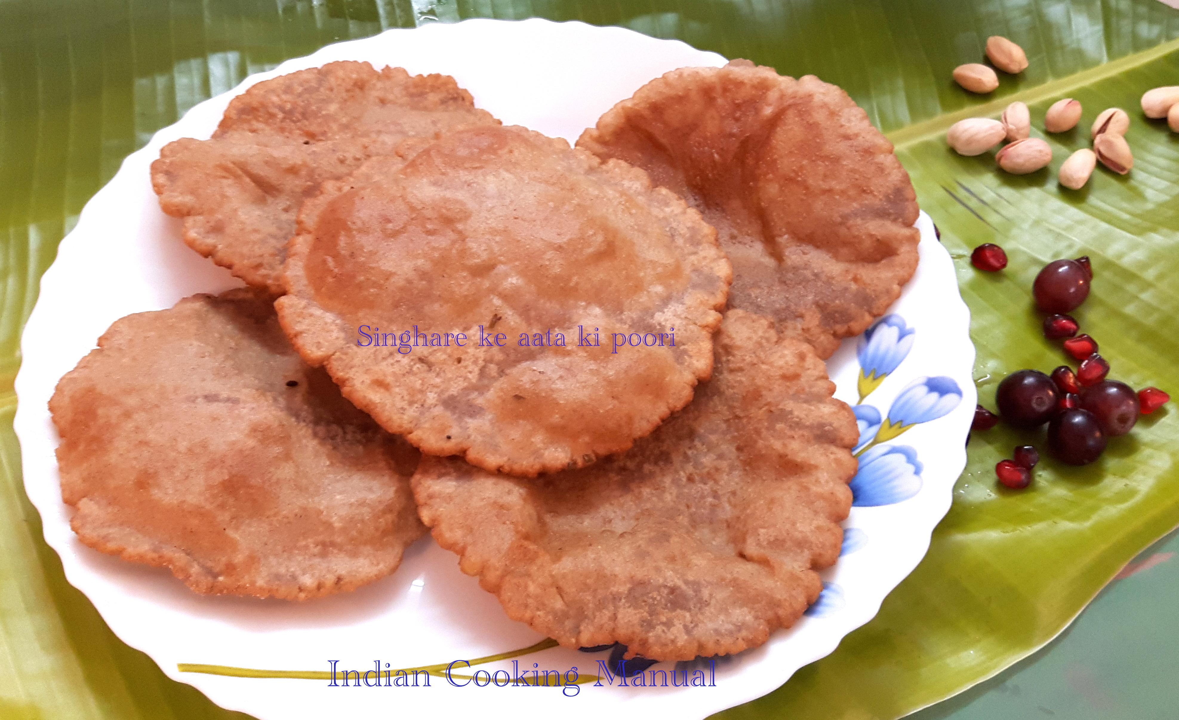 Singhare ke Aate (water chestnut flour) ki poori