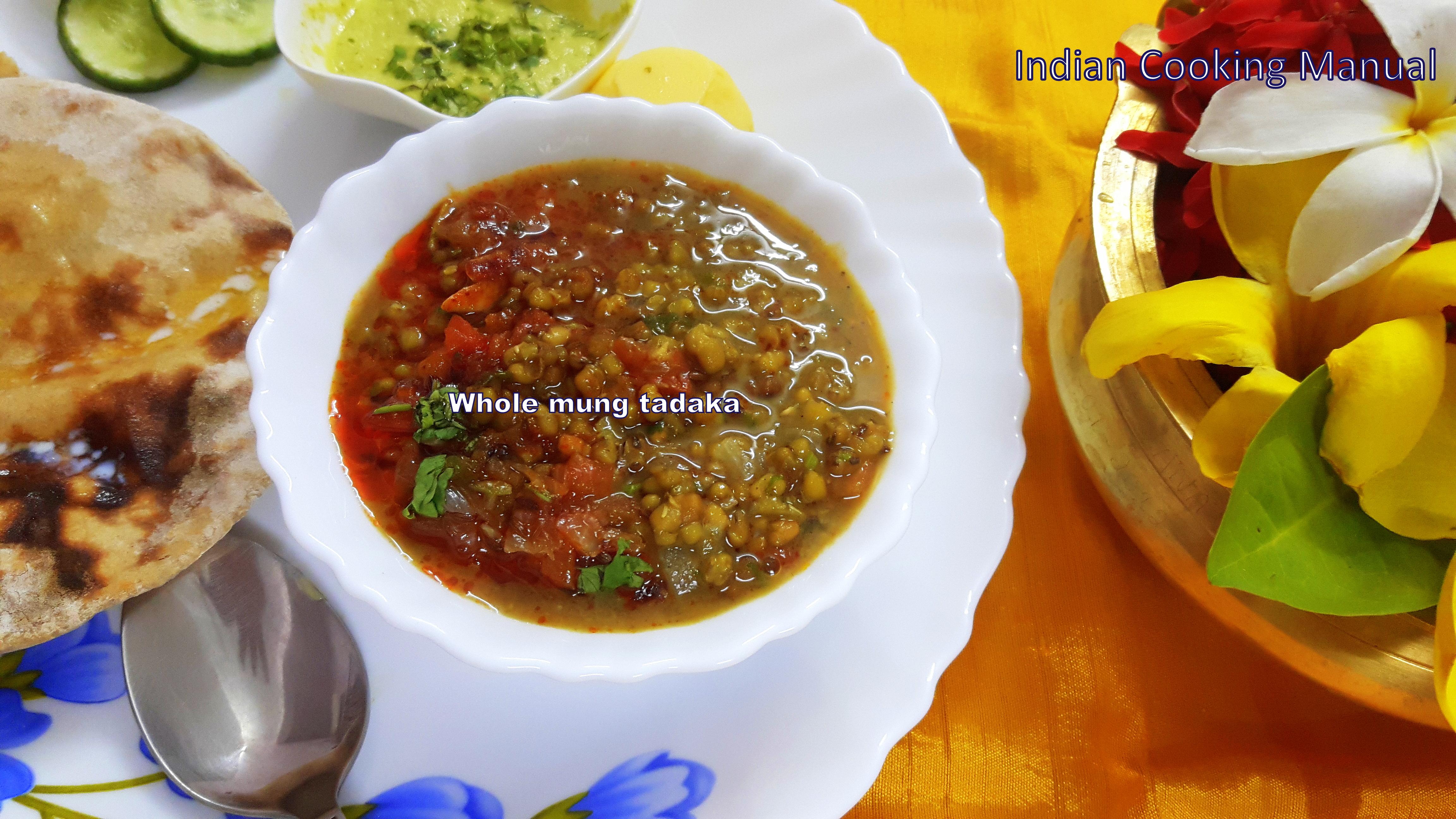 Whole Mung (green gram) tadka
